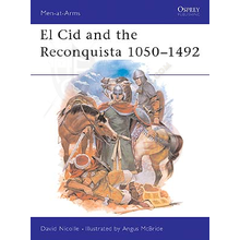 El Cid and the Reconquista 1050–1492