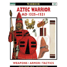 Aztec Warrior - AD 1325–1521